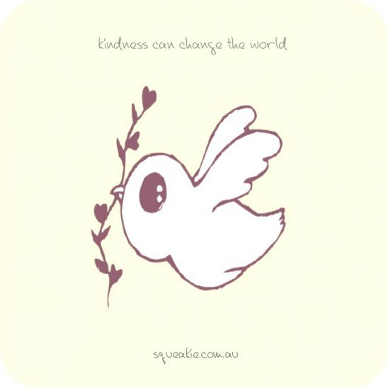 squeakie kindness quote